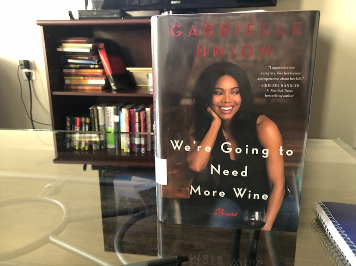 Elleword-Im-loving-Gabrielle-Union-were-gonna-need-more-wine-the-more-I-read-the-more-I-write.JPG